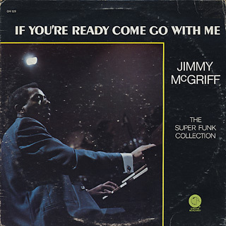 jimmy_mcgriff-if_youre_ready_come_go_with_me-1.jpg